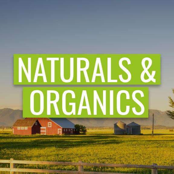 Naturals & Organics