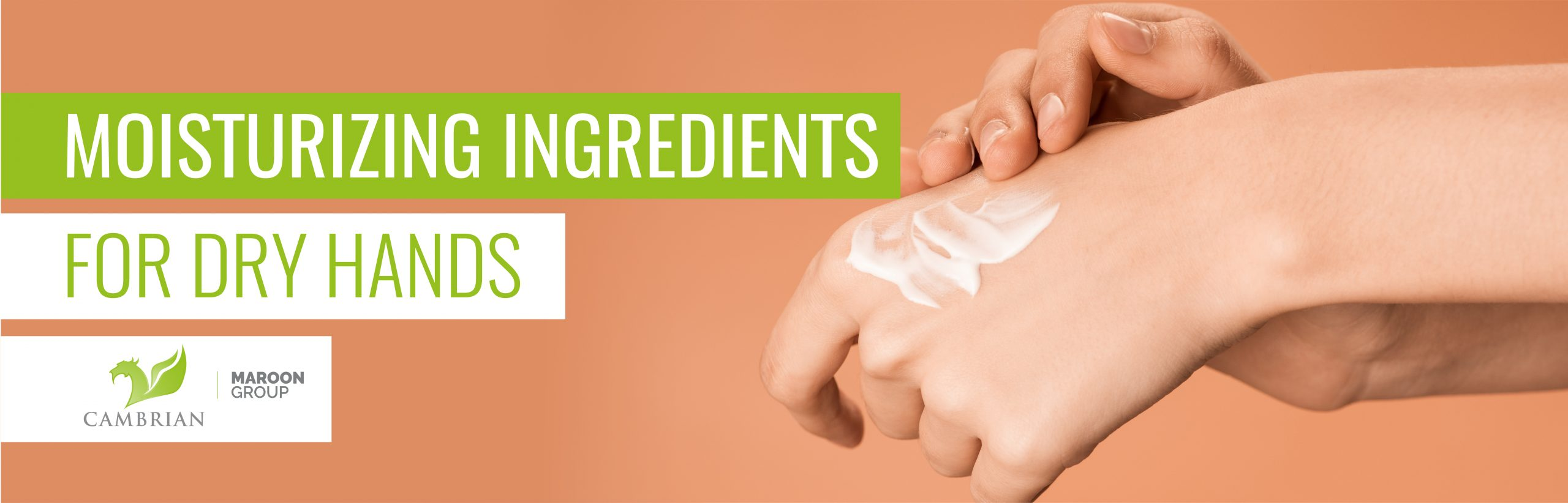 Moisturizing Ingredients for Dry Hands
